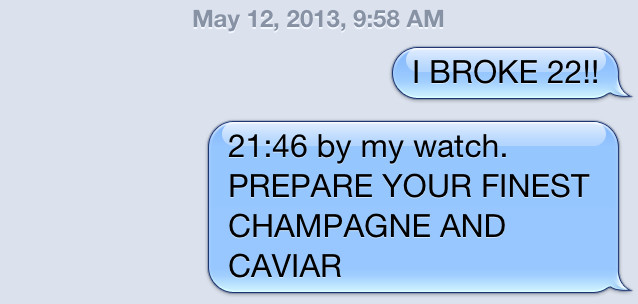 The first text I sent after the race.  Thrilled probably isn't a strong enough adjective to describe my true feelings.
